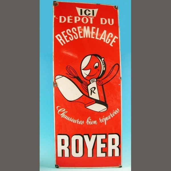 Advertising sign. Royer....