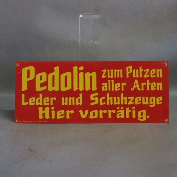 "Advertising sign ""Pedolin""...."